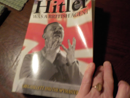 Hitler Was A British Agent by Greg Hallett and the Spymaster