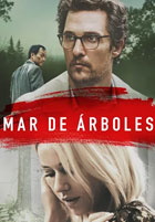 Mar de Arboles (The Sea of Trees) (2016)