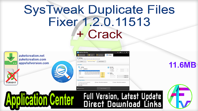 SysTweak Duplicate Files Fixer 1.2.0.11513 + Crack