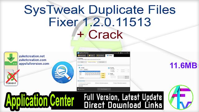 SysTweak Duplicate Files Fixer 1.2.0.11513 + Crack