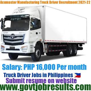 Acumaster Manufacturing Truck Driver Recruitment 2021-22