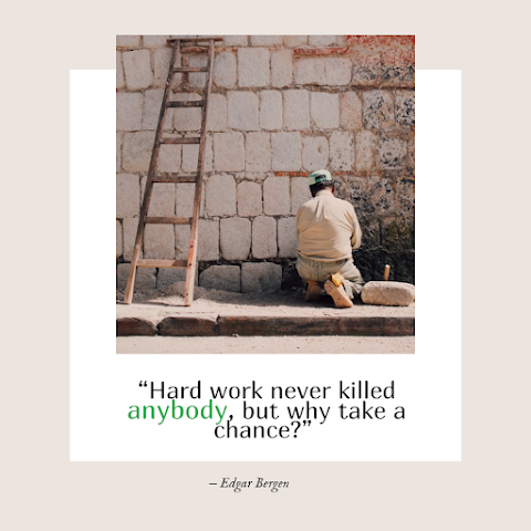 Funny Work Quote of The Day - 1234bizz: (Hard work never killed anybody, but why take a chance)