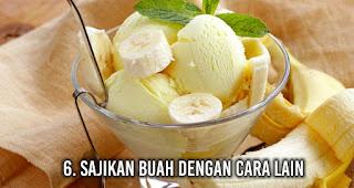 Sajikan buah dengan cara lain