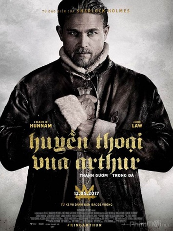 Huyền Thoại Vua Arthur: Thanh Gươm Trong Đá