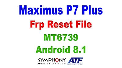 Maximus P7 Plus Frp Reset File