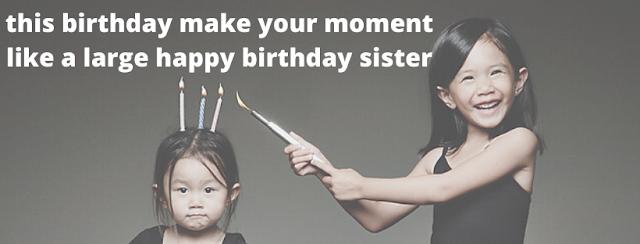 sister birthday status