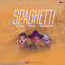 MUSIC: IB Funds x Olamide x King Bernard - Spaghetti | @Ibfundsofficial (Download) #KHG