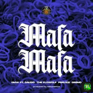 davido-mafa-mafa-peruzzi-dremo-the-flowolf-prod-by-nackademus-mp3-download