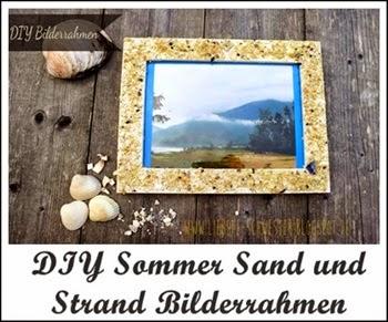 http://liebste-schwester.blogspot.de/2014/06/diy-sommer-sand-und-strand-bilderrahmen.html