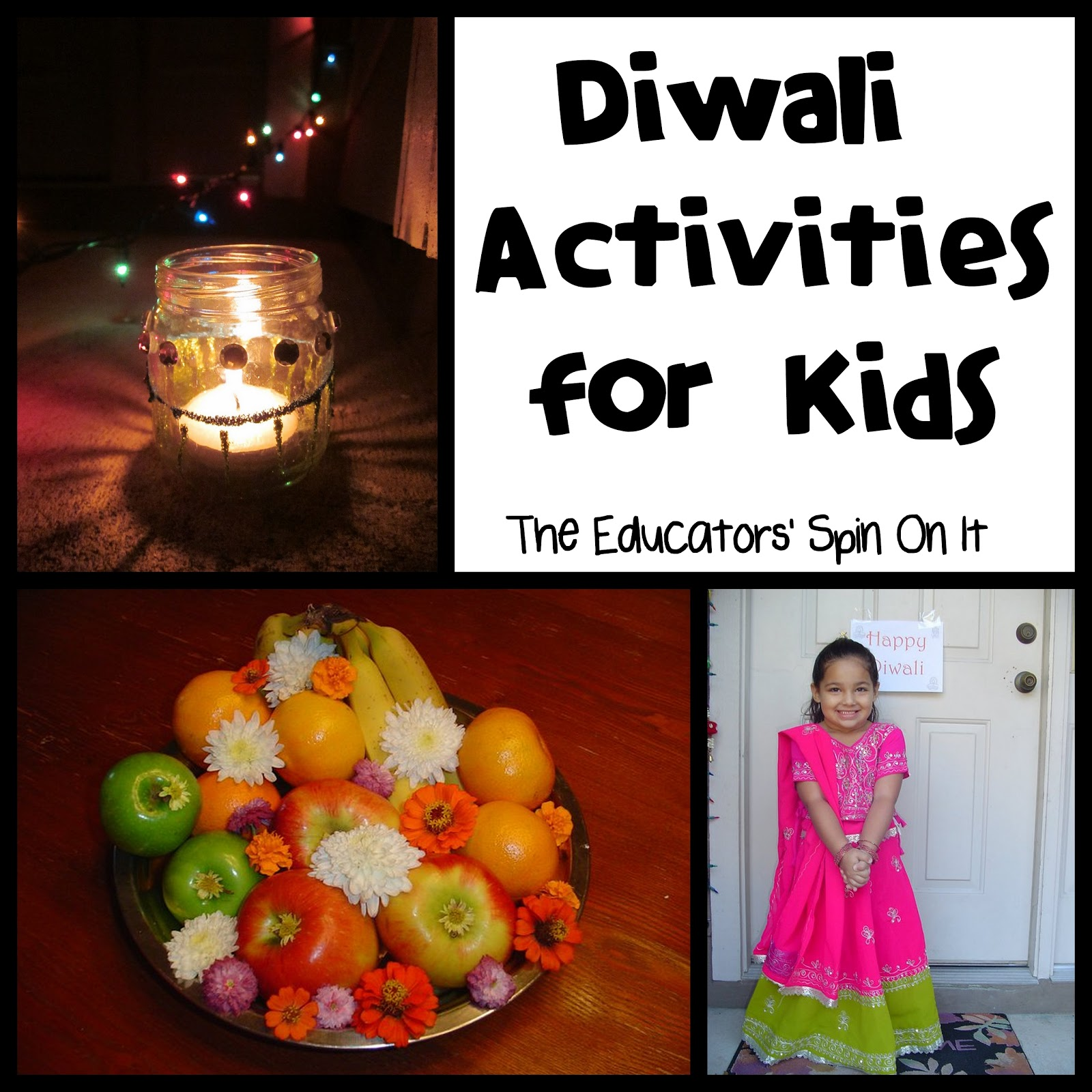 The Educators Spin On It Learning About Diwali With Kids