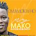 Mako ( DatUrhoboBoy) _ OMAMOKWHO