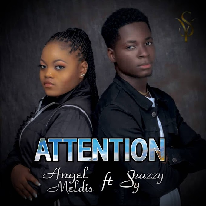 Snazzy sy by attention ft angel meldis
