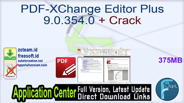 PDF-XChange Editor Plus 9.0.354.0 + Crack_ ZcTeam.id