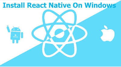 install react native on windows, install react native cli, install react native app on android, install react native without android studio, install react native command line interface