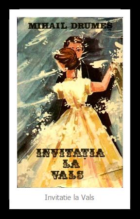 citate despre vals Invitația la vals de Mihail Drumeș / Citate și învățături  citate despre vals