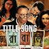 CHORABALI TITLE SONG LYRICS - Ujjaini Mukherjee