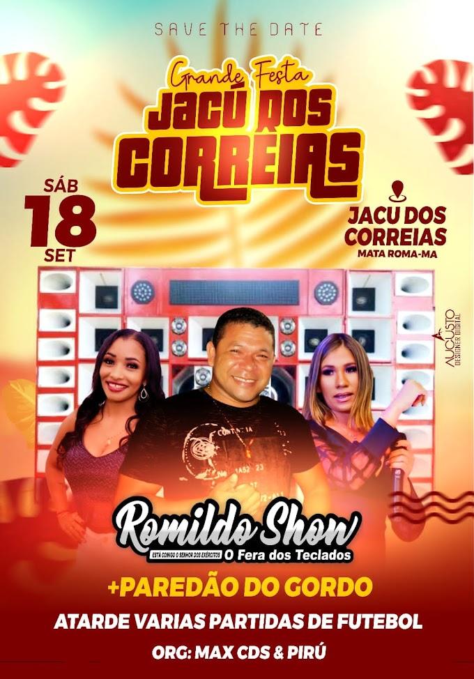 Grande Festa no Jacu dos Correias em Mata Roma - MA com o cantor Romildo Show em 18 de setembro de 2021.