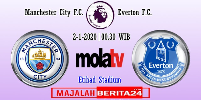Prediksi Manchester City vs Everton — 2 Januari 2020