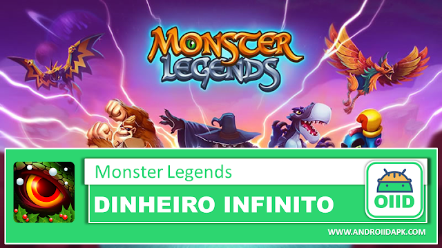 Monster Legends – RPG – APK MOD HACK – Dinheiro Infinito