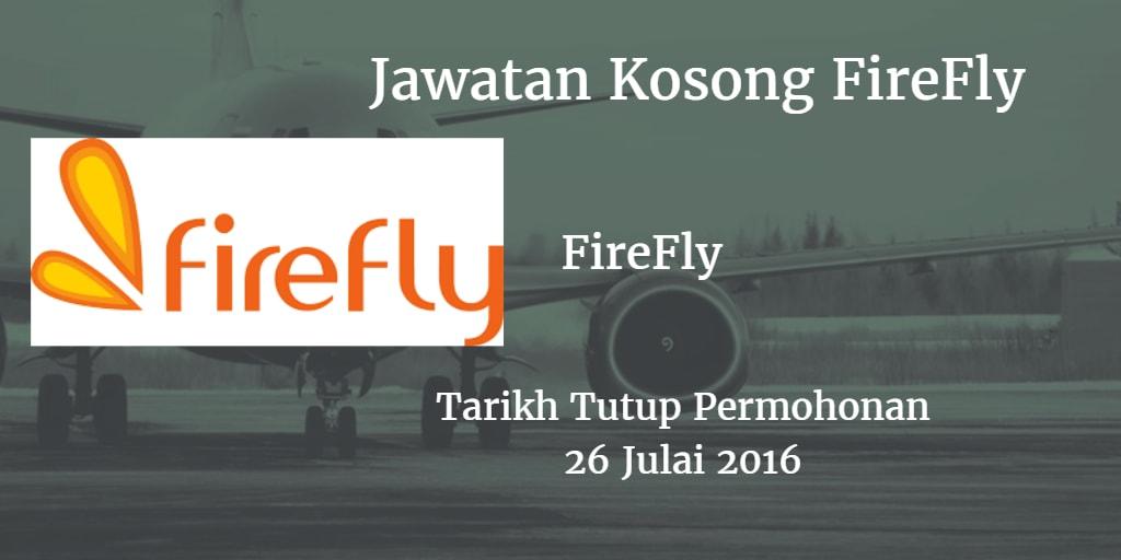 Jawatan Kosong FireFly 26 Julai 2016