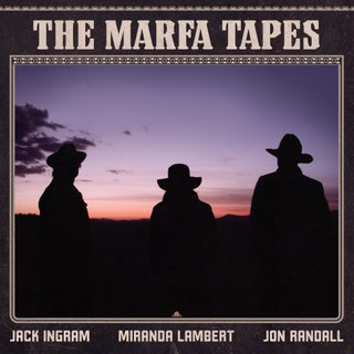 Jack Ingram/Miranda Lambert/Jon Randall - The Marfa Tapes Music Album Reviews