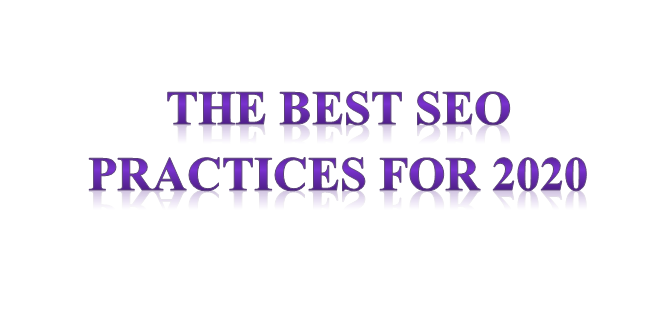 The Best SEO Practices For 2020