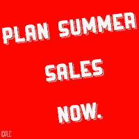 Plan Summer Sales Now