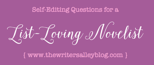 Self-Editing Questions for a List-Loving Novelist