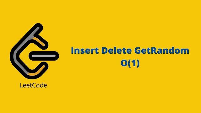 Leetcode Insert Delete GetRandom O(1) problem solution