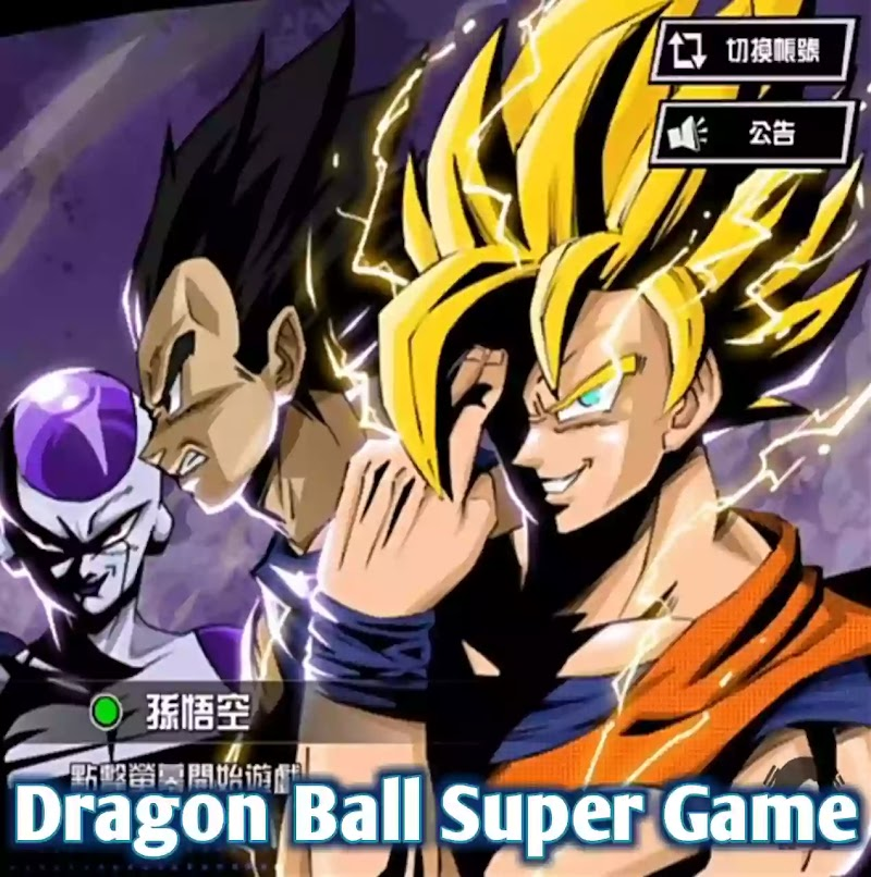 DOWNLOAD New Dragon Ball Super 3D Graphic Game For Android