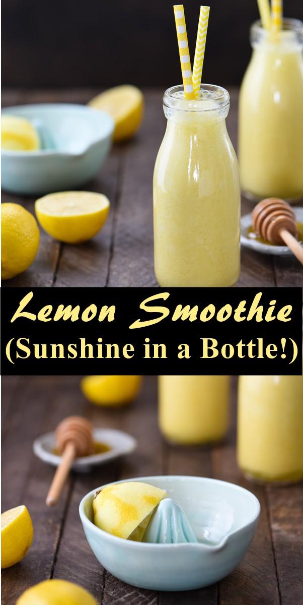 Lemon Smoothie (Sunshine in a Bottle!) #smoothiesrecipes