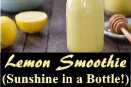 Lemon Smoothie (Sunshine in a Bottle!)