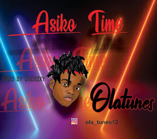 OLATUNES - ASIKO (TIME)