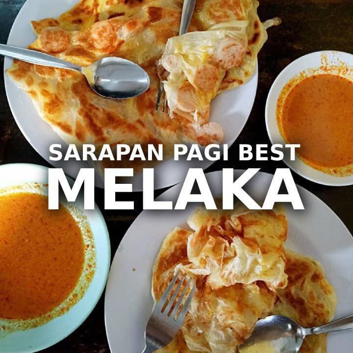 40 Tempat Makan Best Breakfast Lunch Dinner Best Di Melaka Selongkar10