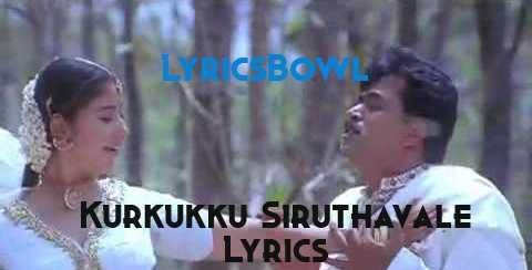 Kurukku Siruthavale Lyrics - Hariharan | LyricsBowl