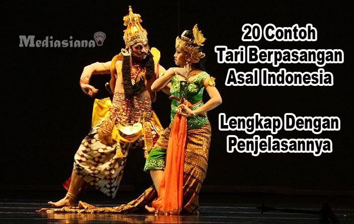 50 Contoh Tari Berpasangan Asal Indonesia Beserta Daerah Asalnya Mediasiana Com Media Pembelajaran Masakini