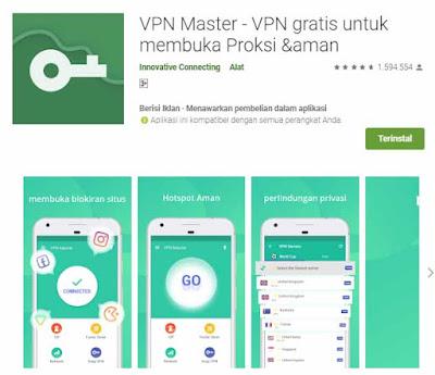 VPN Master adalah aplikasi pembuka blokir internet