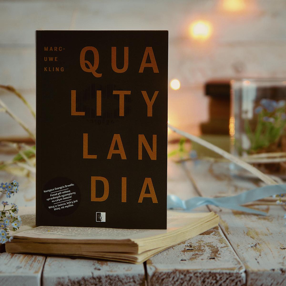 QualityLandia - Marc-Uwe Kling - PATRONAT MEDIALNY