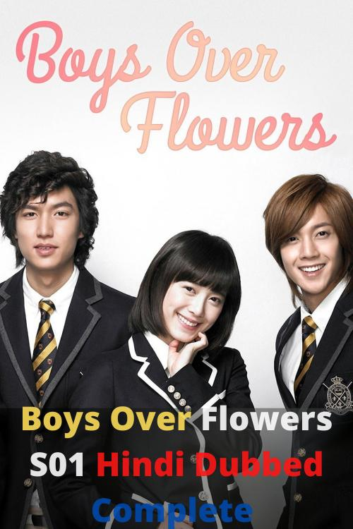 Boys Over Flowers S01 Hindi Dubbed Complete WEB Series 480p | 720p HDRip