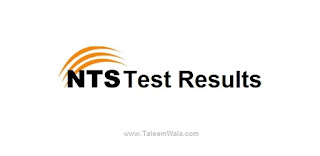 NTS Result for Walled City of Lahore Authority Screening Test Announced Today