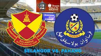 Live Streaming Selangor vs Pahang Final Piala FA 7.7.18