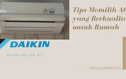Tips Memilih AC yang Berkualitas untuk Rumah