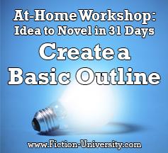 fiction university day nineteen idea to novel workshop create the