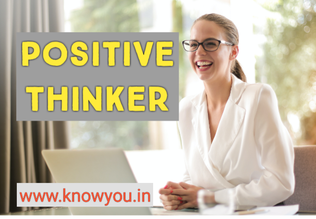 How to Become Positive Thinker, Different between Positive Thinker and Situational Thinker 2020.
