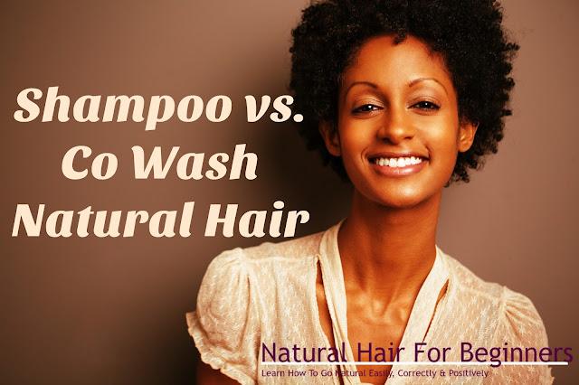 Shampoo vs. Co Wash Natural Hair