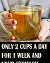 Only 2 Cups A Day For 1 Week And Your Belly fat will disappear