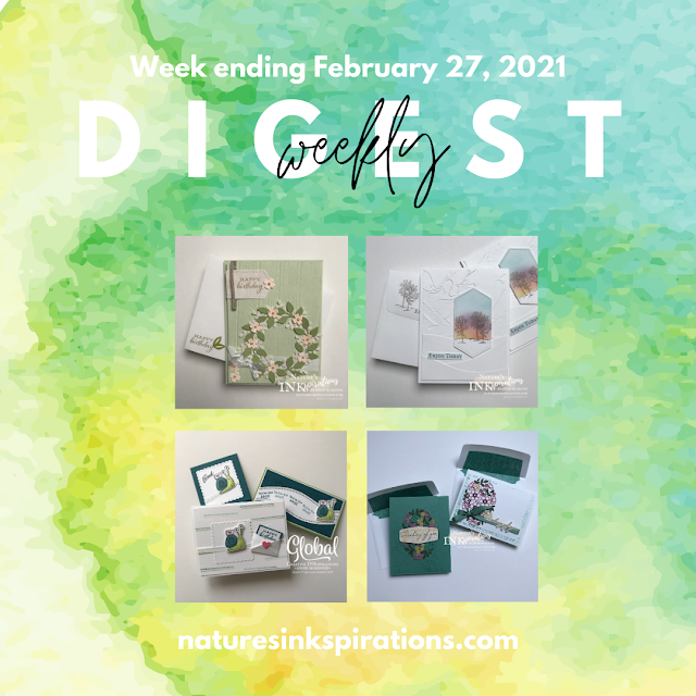 Weekly Digest No. 6 | Week Ending February 27, 2021 | Nature's INKspirations by Angie McKenzie