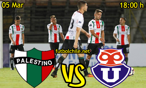 Ver stream hd youtube facebook movil android ios iphone table ipad windows mac linux resultado en vivo, online: Palestino vs Universidad de Chile