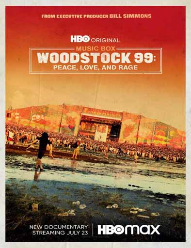 Pelicula Woodstock 99: Paz, Amor y Rabia