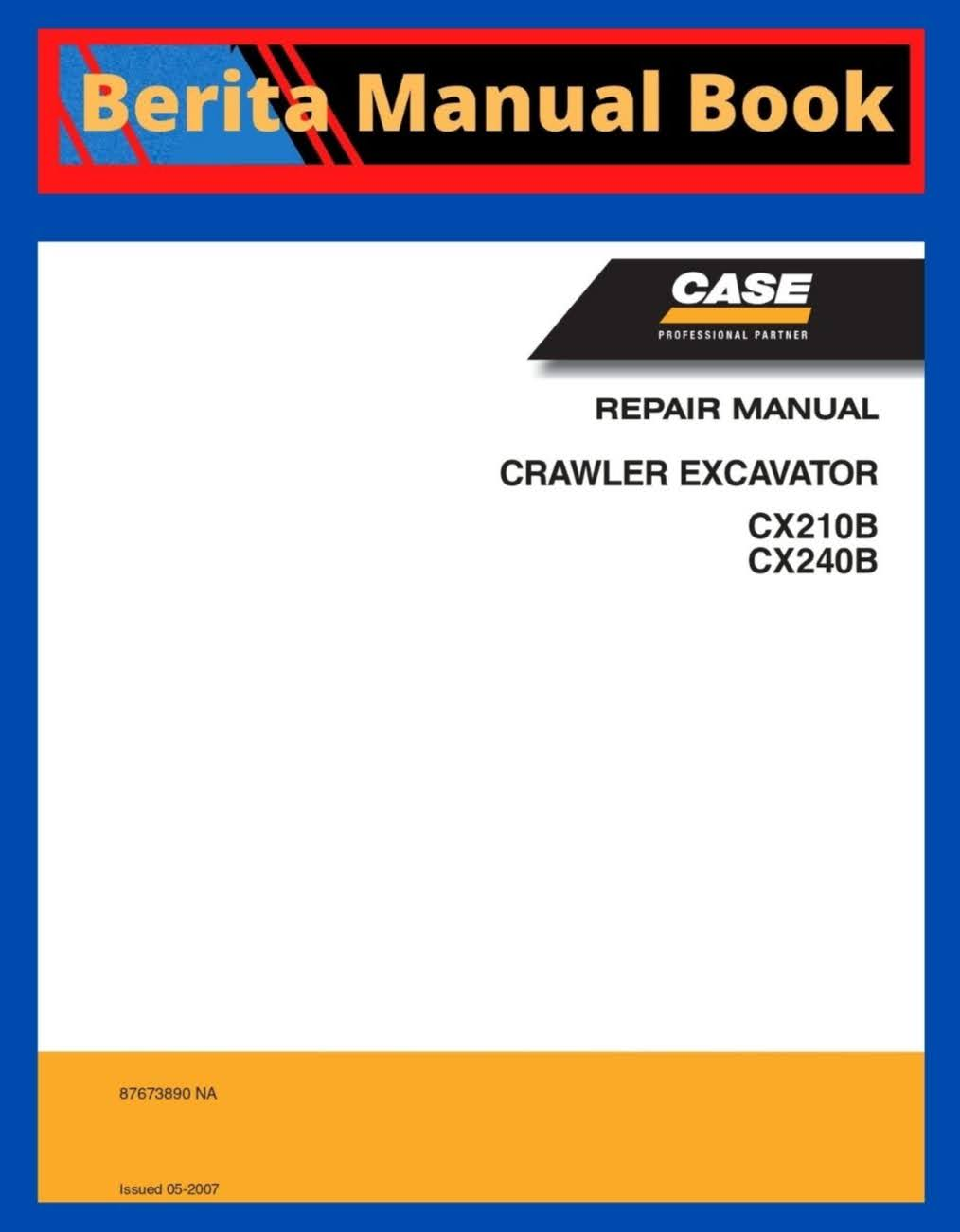 Case cx210b cx240b excavator rapair manual